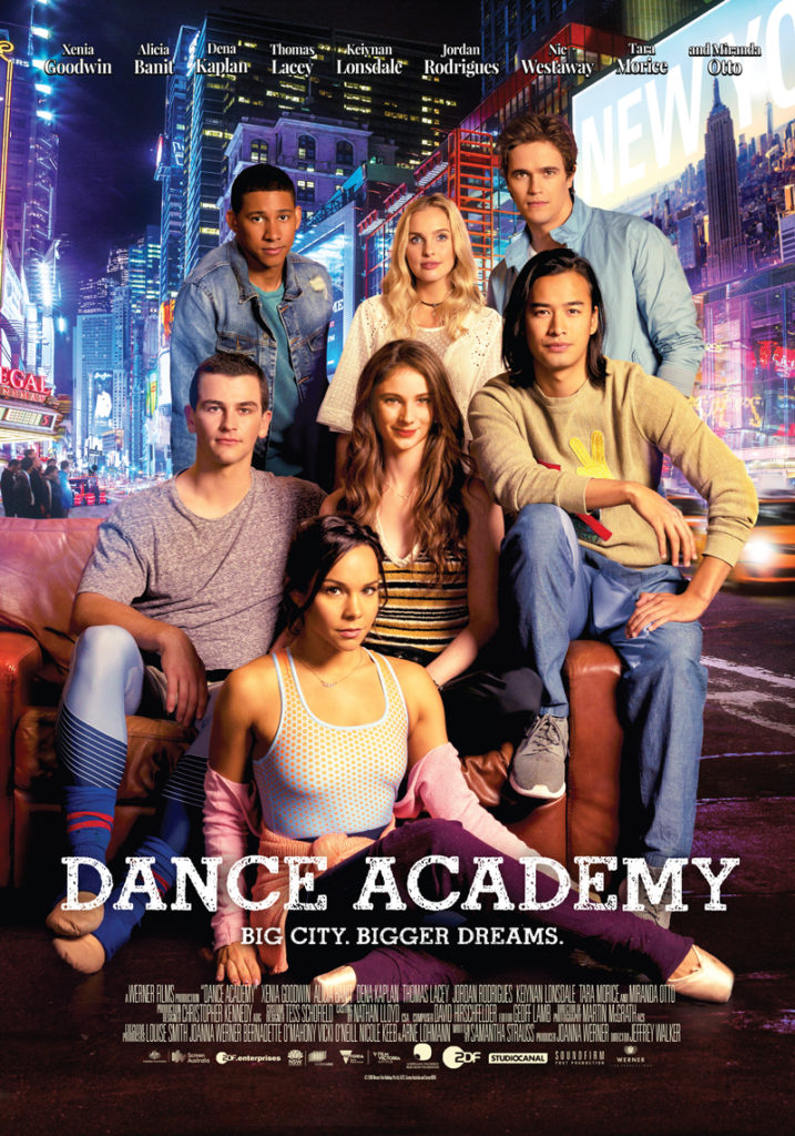 Dance Academy The Movie Featuring Keto Dancewear Xenia Goodwin Alicia Banit Dena Kaplan Thomas Lacey Keiyan Lonsdale Jordan Rodrigues Nic Westaway Tara Morice Miranda Otto